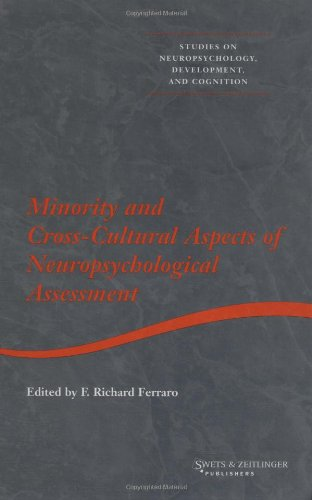 Minority and Cross-cultural Aspects of Neuropsychological Assessment (Studies on Neuropsychology, Neurology and Cognitio