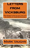 img - for Letters from Vicksburg: from Bobbie to Nettie with love with the journal of James McCullough book / textbook / text book