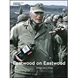 Eastwood on Eastwood (Cahiers Du Cinema)by Clint Eastwood