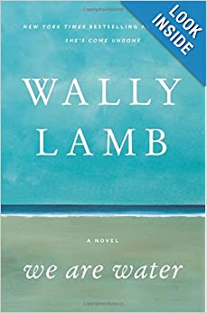We Are Water - Wally Lamb