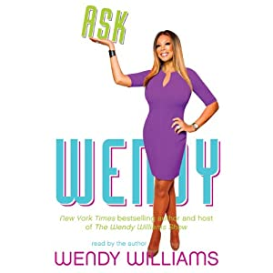 Ask Wendy | [Wendy Williams]