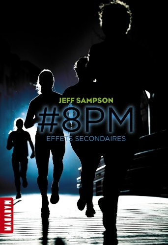 #8PM, Tome 2 : Effets secondaires 41lM7tyviKL