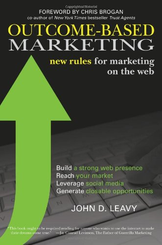 Outcome-Based Marketing New Rules for Marketing on the Web