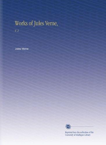 Works of Jules Verne,: V. 2