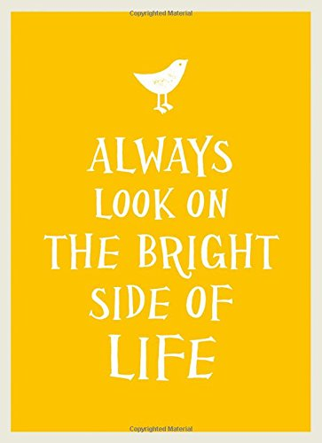 Always Look on the Bright Side of Life (Gift Book)