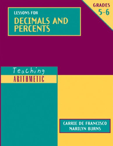 Lessons for Decimals and Percents, Grades 5-6 