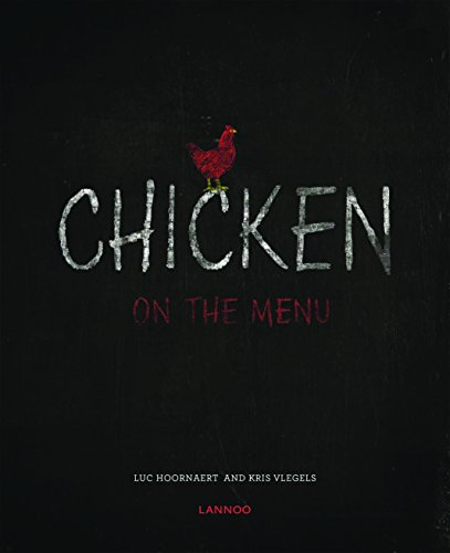 Chicken on the Menu by Luc Hoornaert, Kris, Vlegels