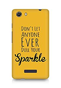 AMEZ dont let anyone dull your sparkle Back Cover For Micromax Unite 3
