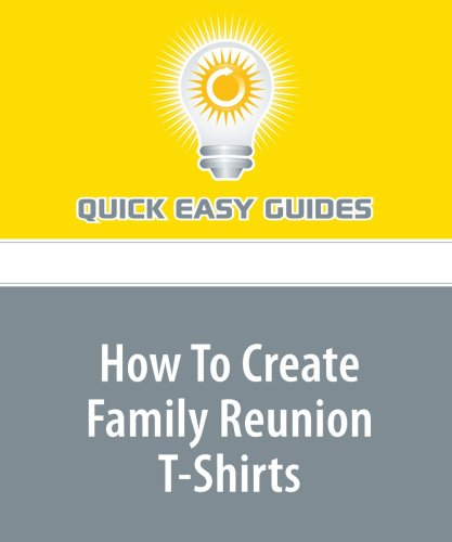 How To Create Family Reunion T-Shirts