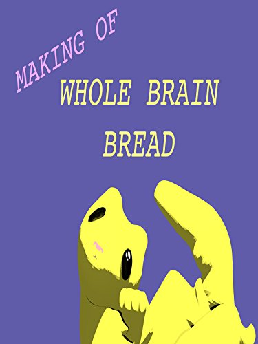 The making of Whole Brain Bread