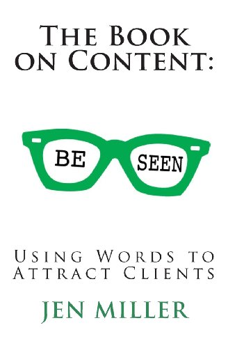 The Book On Content: Using Words To Attract Clients