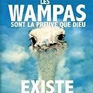 Les Wampas sont la preuve que Dieu existe (CD + DVD)