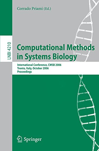 Computational Methods in Systems Biology: International Conference, CMSB 2006, Trento, Italy, October 18-19, 2006, Proce