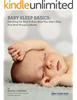 Baby Sleep Basics: Everything You Need to Know About Your Baby's Sleep