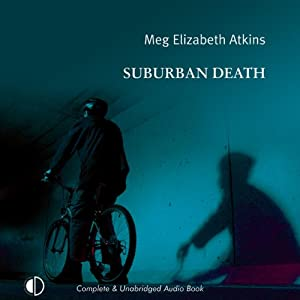 A Suburban Death   [Meg Elizabeth Atkins]