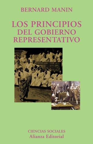 Los principios del gobierno representativo (El Libro Universitario - Ensayo)