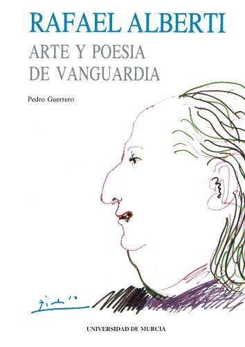 Rafael Alberti Arte y poes a de vanguardia Cuadernos Spanish Edition