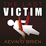 The Last Victim | Kevin O'Brien
