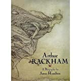 Arthur Rackham: A Biography (1851457089) by Hamilton, James