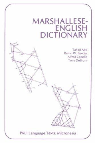 Marshallese-English Dictionary (Pali Language Texts. Micronesia)