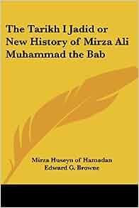 Amazon.com: The Tarikh I Jadid or New History of Mirza Ali