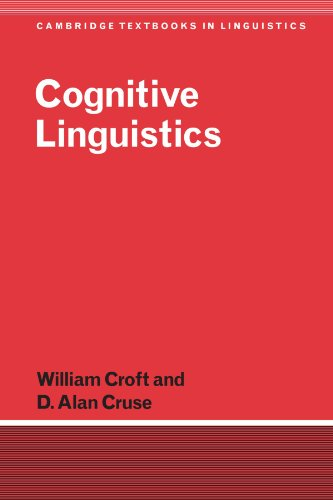 Amazon.com: Cognitive Linguistics (Cambridge Textbooks in Linguistics) (9780521667708): William Croft, D. Alan Cruse: Books