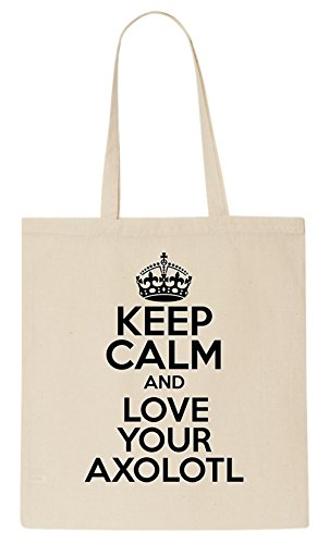 Keep Calm AND LOVE YOUR AXOLOTL Tote Bag