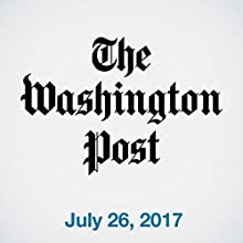 July 26, 2017 Newspaper / Magazine by  The Washington Post Narrated by Sam Scholl