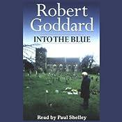 Into the Blue | [Robert Goddard]