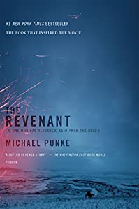 The Revenant: A Novel Of Revenge by Michael Punke ebook deal
