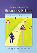 An Introduction to Business Ethics by Joseph DesJardins