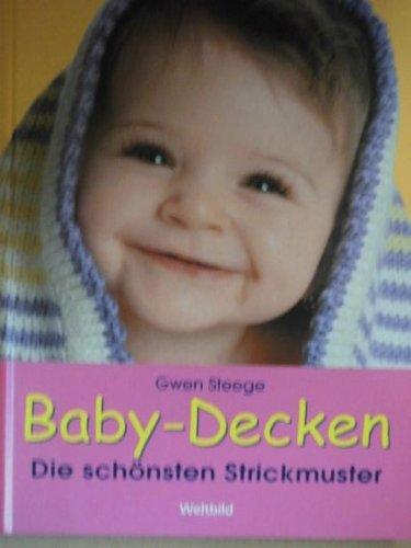 baby decken die sch nsten strickmuster ean 9783828924574. Black Bedroom Furniture Sets. Home Design Ideas
