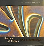 On the Surface of Things: Images of the Extraordinary in Science