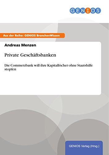 private-geschaftsbanken-die-commerzbank-will-ihre-kapitallocher-ohne-staatshilfe-stopfen-german-edit