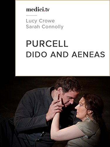 Purcell, Dido and Aeneas