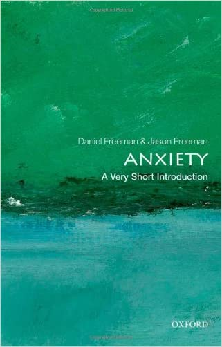 Anxiety: A Very Short Introduction written by Daniel Freeman