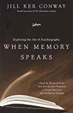 When Memory Speaks: Exploring the Art of Autobiography (Vintage)
