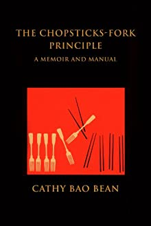The Chopsticks-Fork Principle: A Memoir And Manual
