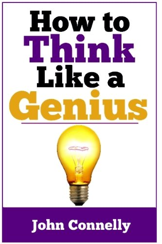 How To Think Like A Genius Picture