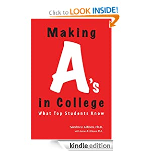 Making A's in College James R. Gibson and Sandra U. Gibson