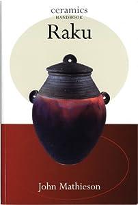 Raku (Ch) by American Ceramic Society
