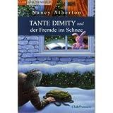 """Tante Dimity und der Fremde im Schneevon """"Nancy Atherton"""""""