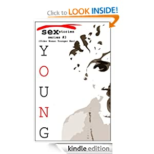 Older Women Younger Men -Cougar- (Young Sex Stories: an erotica series)