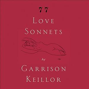 77 Love Sonnets   [Garrison Keillor]