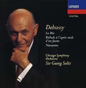 Debussy: Nocturnes; la Mer; Prélude À l'Après-Midi d'un Faune