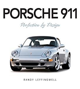 Porsche 911: Perfection by Design from Motorbooks