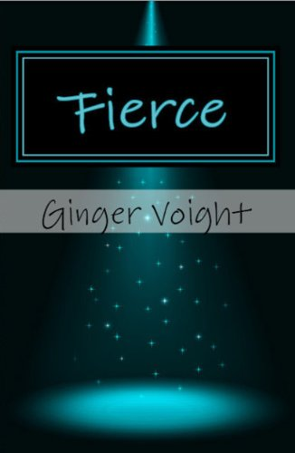 Fierce by Ginger Voight