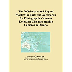 The 2009 Import and Export Market for Parts and Accessories for Photographic Cameras Excluding Cinematographic Cameras in New Zealand Icon Group International