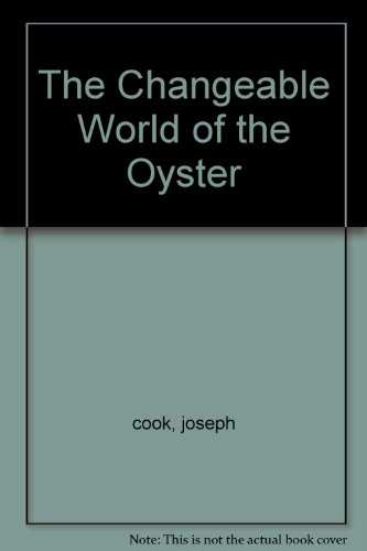 The Changeable World of the Oyster PDF