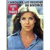JOURS DE FRANCE [No 1346] du 18/10/1980 - CAROLINE - LES DESSUS DU DIVORCE. 1932 : Colette les dames des ann+¢...